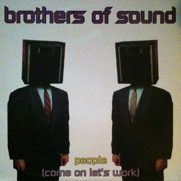BROTHERS OF SOUND - People (Come On Let's Work) - 12 inch x 1