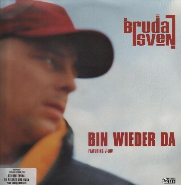 Bruda Sven feat. J-Luv Bin wieder da