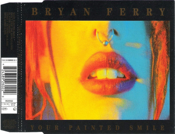 BRYAN FERRY - Your Painted Smile - CD single