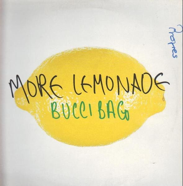 Bucci Bag More Lemonade (Remixes)