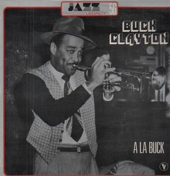 Buck Clayton A La Buck