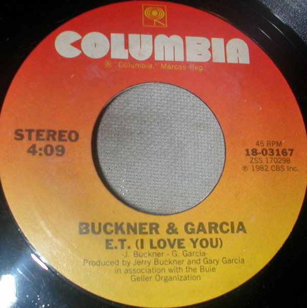 Buckner & Garcia E.T. (I Love You)