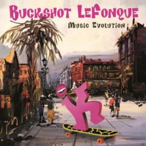 Buckshot Lefonque Music Evolution (180G)