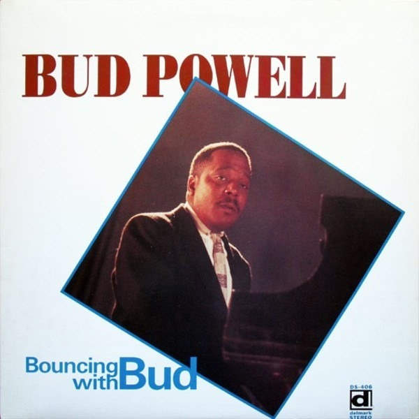 Bud Powell Bouncing With Bud (STILL SEALED)