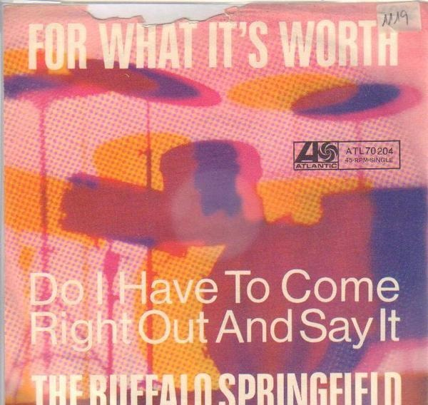 #<Artist:0x007fafb4067140> - For What It's Worth / Do I Have To Come Right Out And Say It