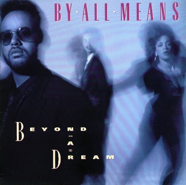 BY ALL MEANS - Beyond A Dream - LP