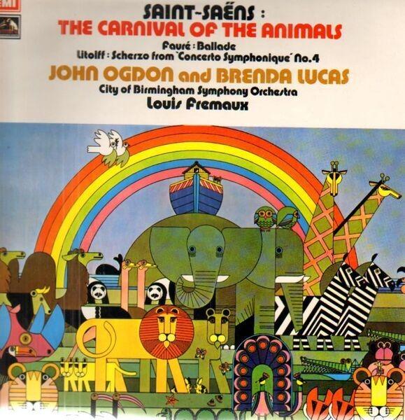 Camille Saint-Saëns , Gabriel Fauré , Henry Litolf The Carnival Of The  Animals/Ballade/Scherzo From 'Concerto Symphonique' No 4