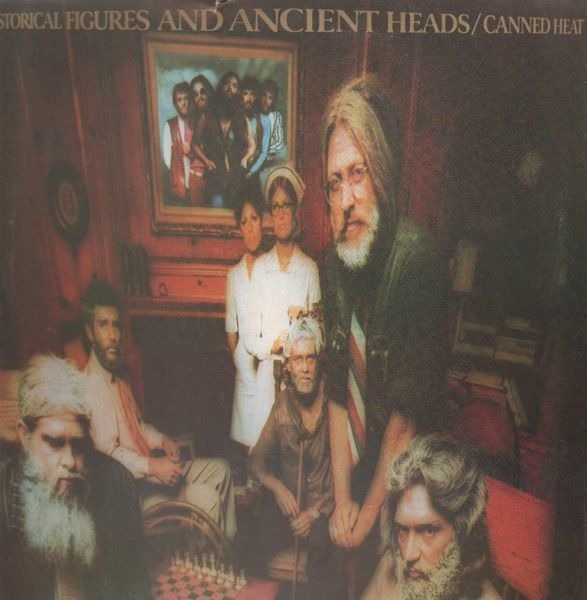 Canned Heat - Historical Figures And Ancient Heads Vinyl
