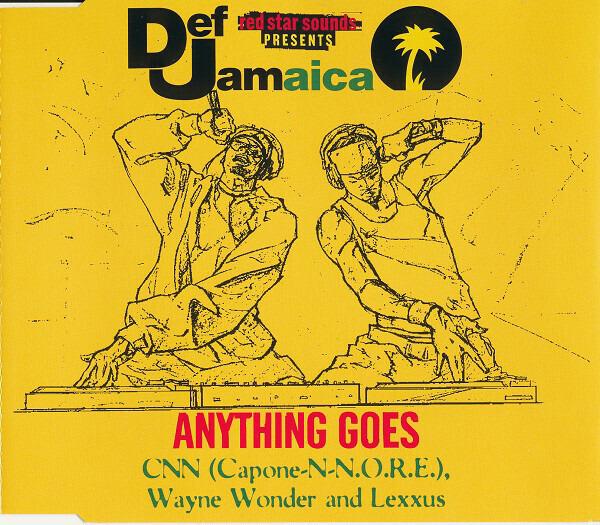 Capone -N- Noreaga , Wayne Wonder & Lexxus / DMX , Anything Goes