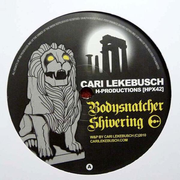 Cari Lekebusch Bodysnatcher / Shivering