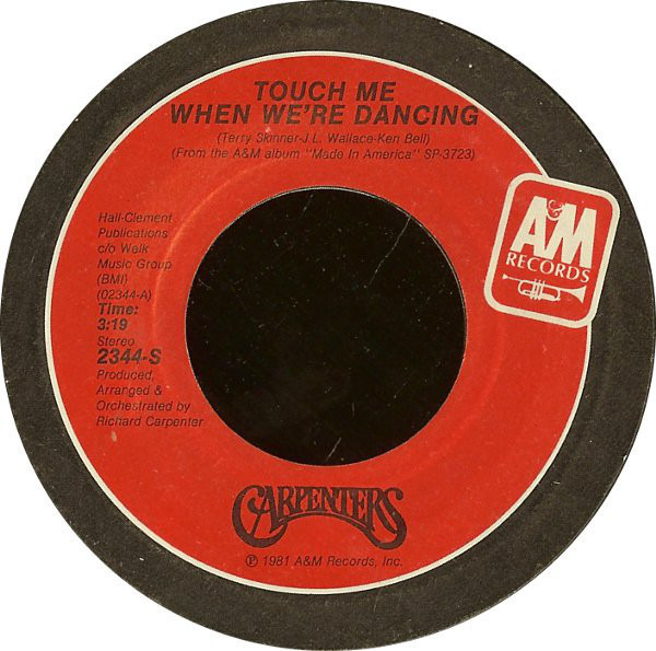 Carpenters Touch Me When We're Dancing
