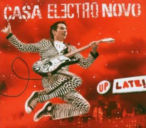 CASA ELECTRO NOVO - Up Late - CD
