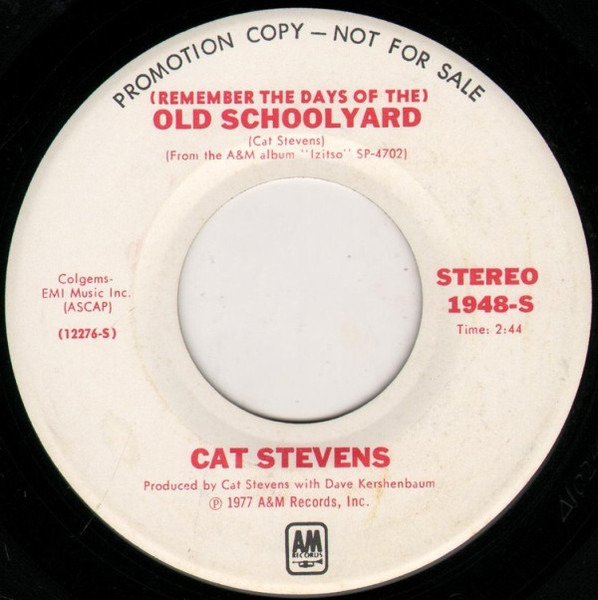 Cat Stevens (Remember The Days Of The) Old School Yard