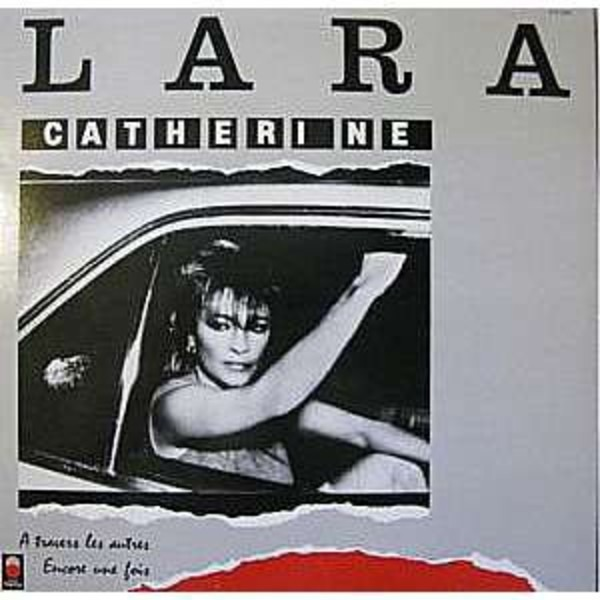 CATHERINE LARA - À Travers Les Autres / Encore Une Fois - 33T