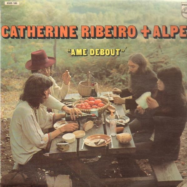 Catherine Ribeiro + Alpes Ame Debout (ORIGINAL 2ND FRENCH)