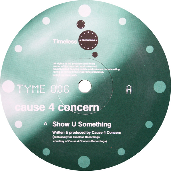 CAUSE 4 CONCERN - Show U Something / 4 Ever - Maxi x 1