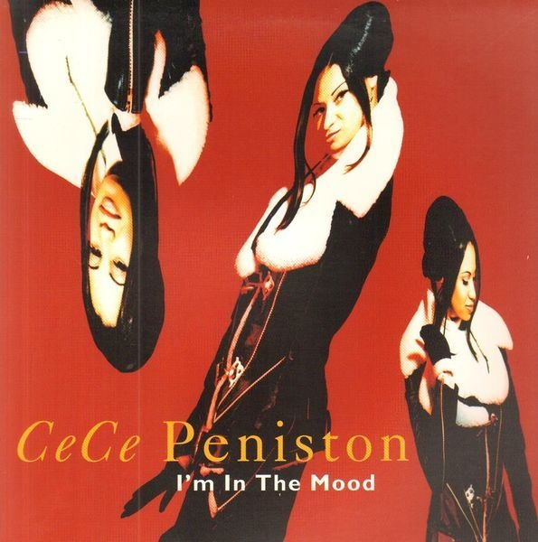 CECE PENISTON - I'm In The Mood - 12 inch x 1