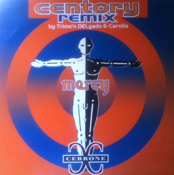 CERRONE - Mercy (Centory Remix) - 12 inch x 1