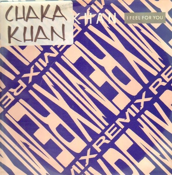 Chaka Khan I Feel For You (Remix)