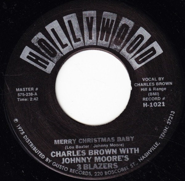 CHARLES BROWN WITH JOHNNY MOORE'S THREE BLAZERS /  - Merry Christmas Baby / Sleigh Ride - 7inch x 1