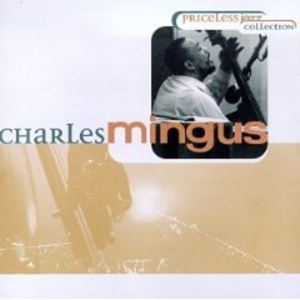 CHARLES MINGUS - Priceless Jazz Collection - CD
