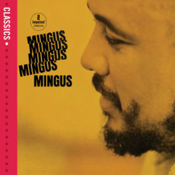 #<Artist:0x00007fce8c294908> - Mingus Mingus Mingus Mingus Mingus