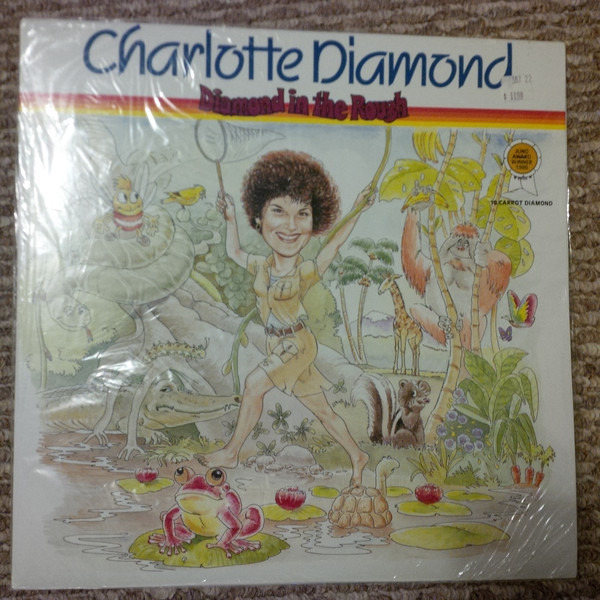 Charlotte Diamond Diamond In The Rough (SIGNED)
