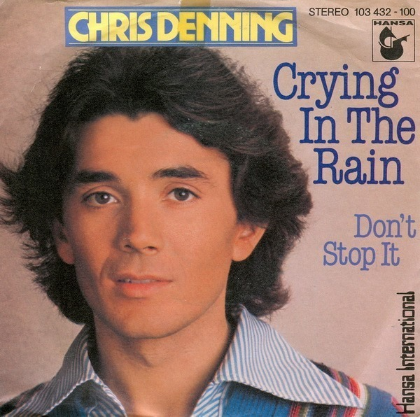 CHRIS DENNING - Crying In The Rain - 45T x 1