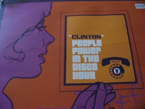 CLINTON - People Power In The Disco Hour - 12 inch x 1
