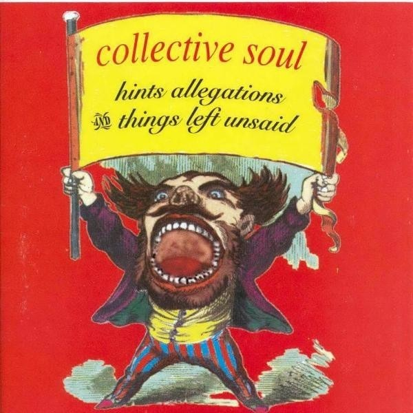 COLLECTIVE SOUL - Hints,Allegations And... - CD