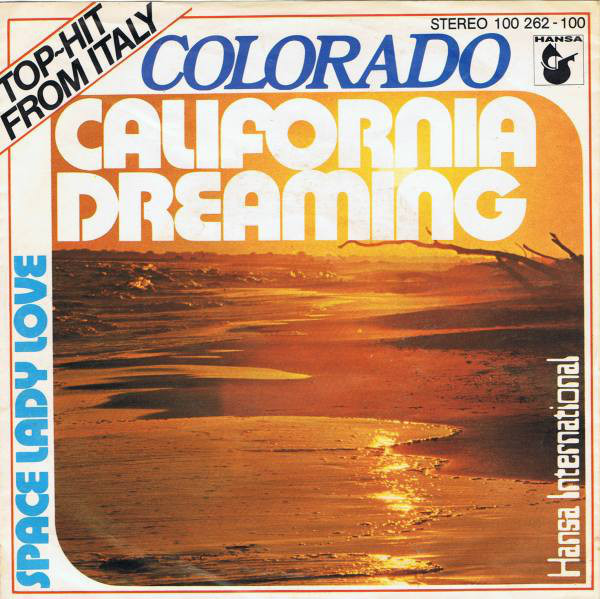 COLORADO - California Dreaming - 45T x 1