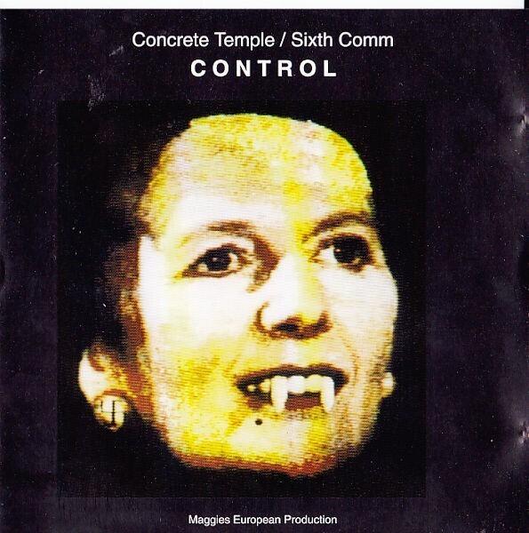 CONCRETE TEMPLE / SIXTH COMM - Control - CD Maxi