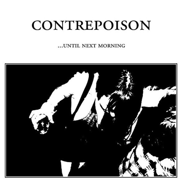 CONTREPOISON - ...Until Next Morning - 12 inch x 1