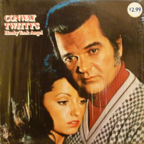 Conway Twitty Honky Tonk Angel
