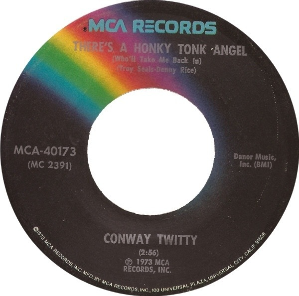 Conway Twitty There's A Honky Tonk Angel (Who'll Let Me Back In)
