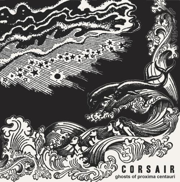 CORSAIR - Ghosts Of Proxima Centauri (WHITE SPLATTER) - 12 inch x 1