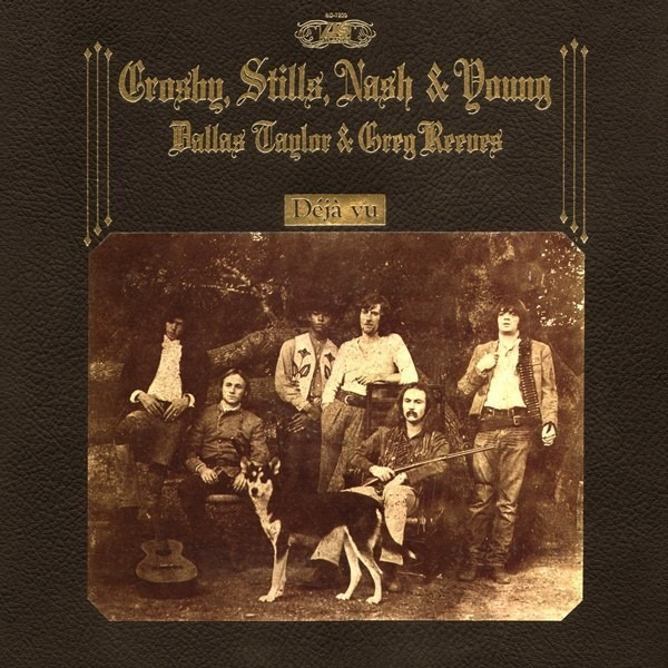Crosby, Stills, Nash & Young Déjà Vu