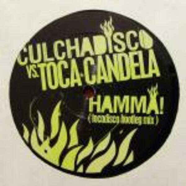 #<Artist:0x007f41c8b65f60> - Hamma! (Tocadisco Bootleg Mix)
