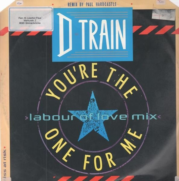 D-Train you're the one for me (labour of love mix)