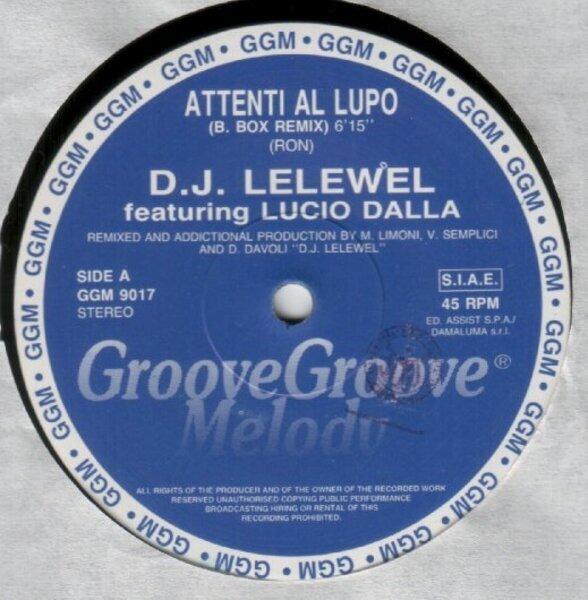 D.J. Lelewel Featuring Lucio Dalla Attenti Al Lupo