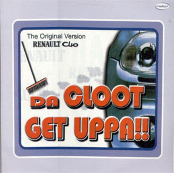 DA CLOOT - Get Uppa!! - Maxi x 1