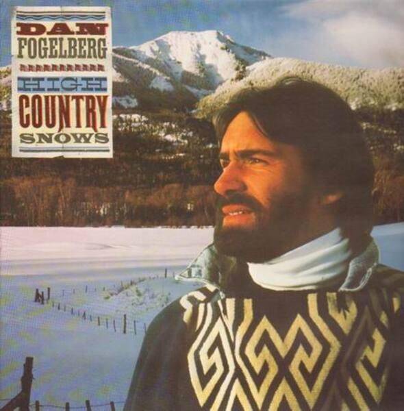 Dan Fogelberg High Country Snows