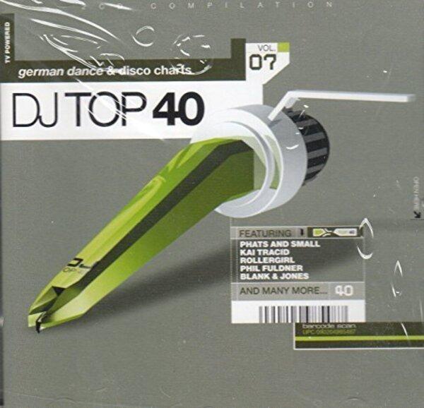 Dance Nation DJ Top 40 Vol.7