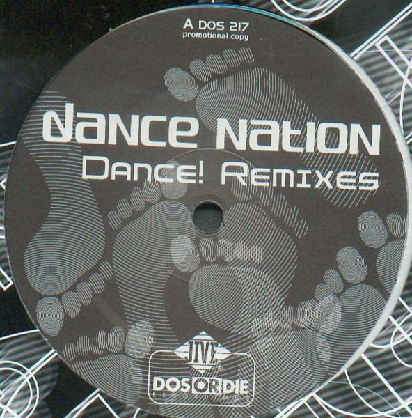 Dance Nation Dance! Remixes