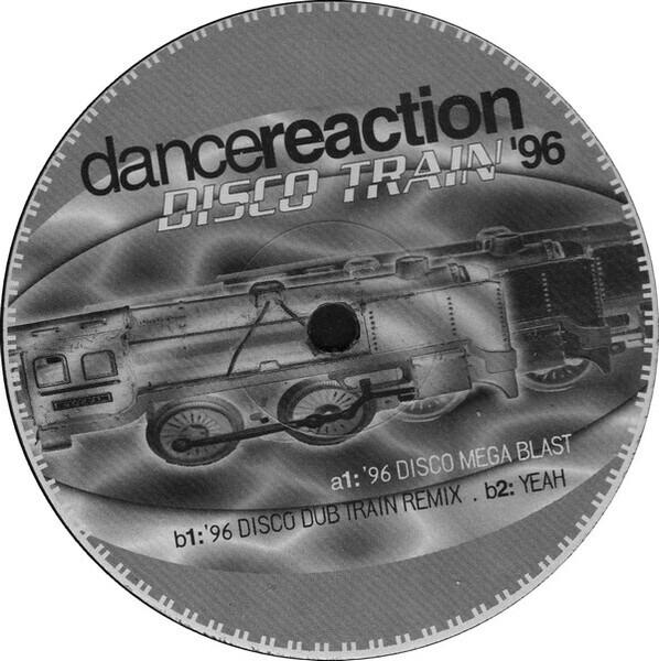 DANCE REACTION - Disco Train '96 (Promo) - Maxi x 1