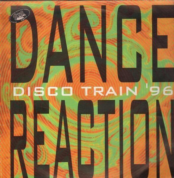 DANCE REACTION - Disco Train '96 - Maxi x 1