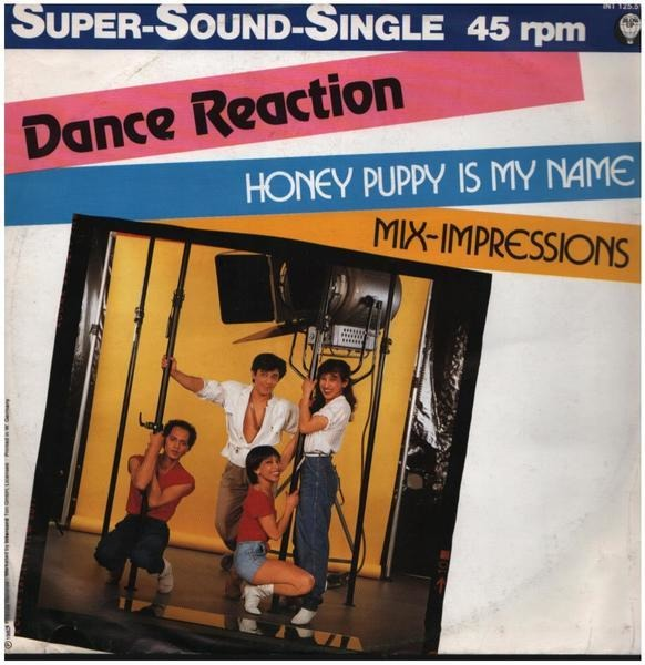 DANCE REACTION - Honey Puppy Is My Name - Maxi x 1
