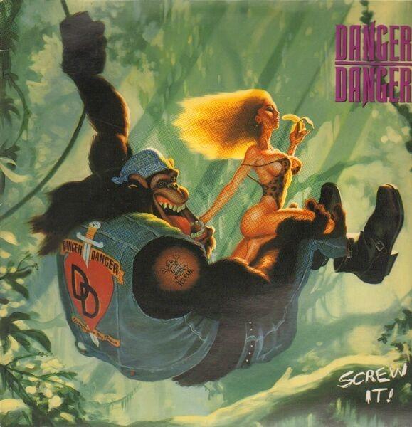 Danger Danger - Screw It! Album