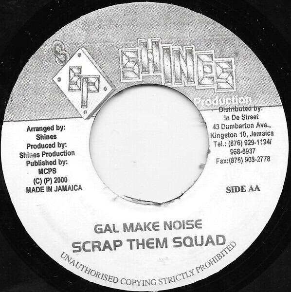 Danny English / Scrap Them Squad Gal U Mad Them / Gal Make Noise