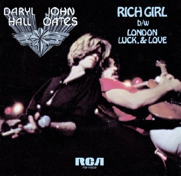 Daryl Hall & John Oates Rich Girl / London Luck, & Love